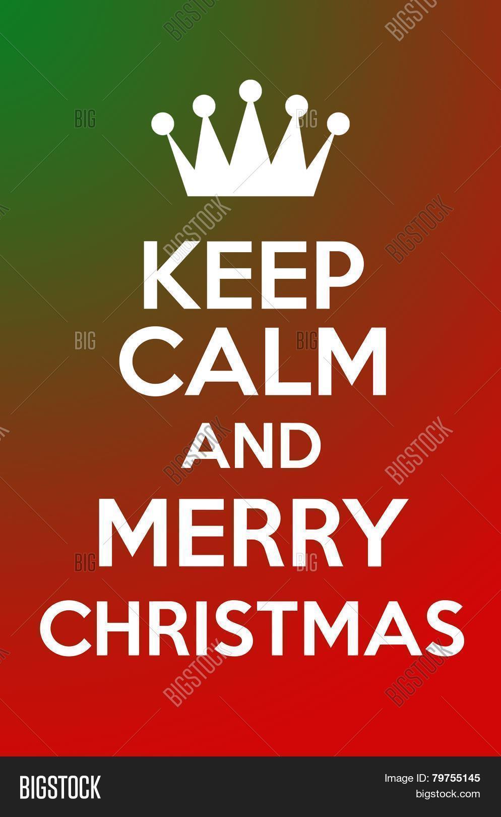 Keep Calm Merry Image & Photo (Free Trial) | Bigstock