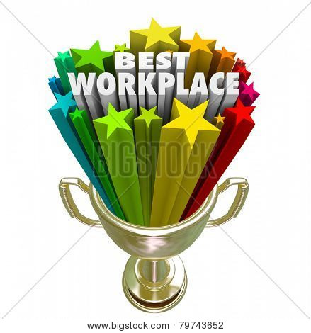 Best Workplace words and stars in a trophy or prize awarded to the company, business, organization or employer with best treatment, pay and benefits for employees and staff