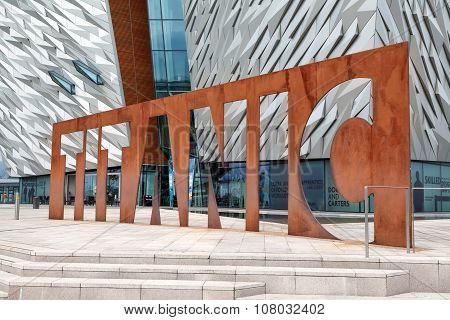Titanic Belfast Sign