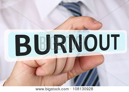 Businessman Business Concept With Burnout Ill Illness Stress Stressed At Work