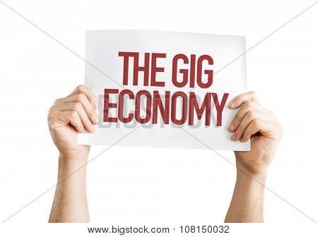 The GIG Economy placard isolated on white