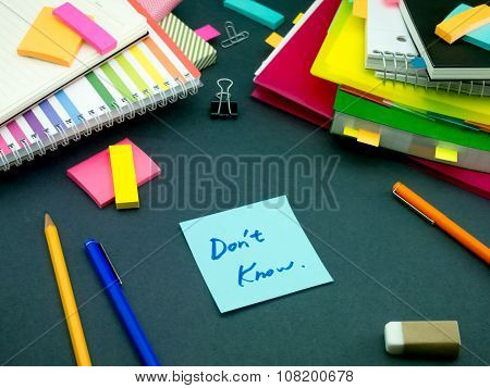 Somebody Left The Message On Your Working Desk; Don't Know