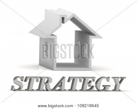Strategy- Inscription Of Silver Letters And White House
