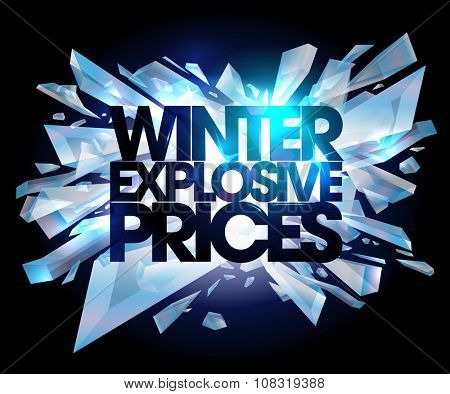 Winter explosive prices, sale design with broken pieces of ice, rasterized version.
