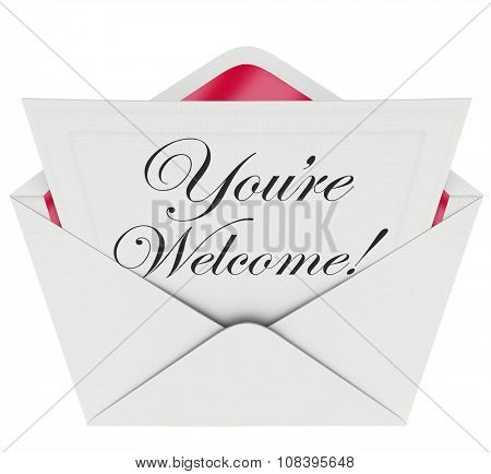 You're Welcome words in script font written on a letter or note in an open envelope to illustrate, convey or communicate recognition or appreciation