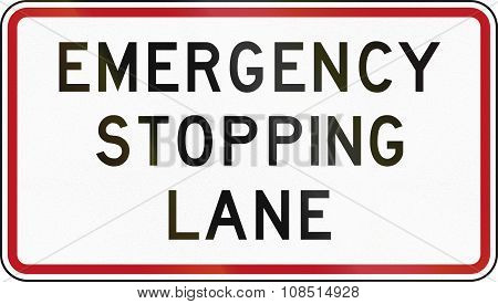 New Zealand Road Sign - Emergency Stopping Lane