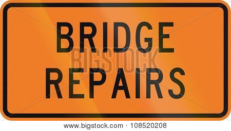 New Zealand Road Sign - Bridge Repairs Being Done