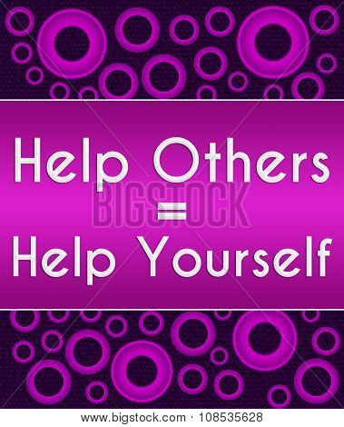 Help others to help yourself text over purple background. poster