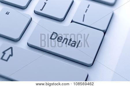 Dental Word Button On Computer Keyboard