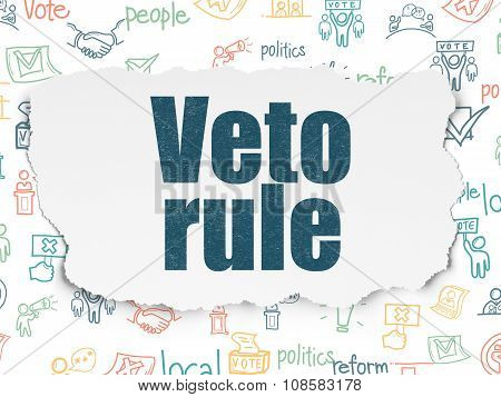 Politics concept: Painted blue text Veto Rule on Torn Paper background with  Hand Drawn Politics Icons poster