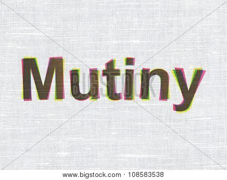 Politics concept: Mutiny on fabric texture background