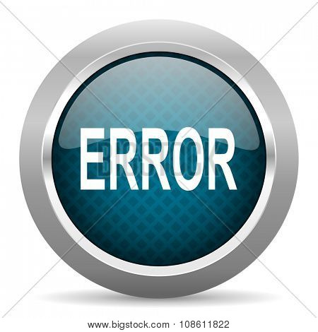 error blue silver chrome border icon on white background  poster