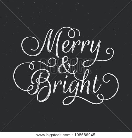 Merry and Bright lettering. Vector ink stamp effect, grunge background.