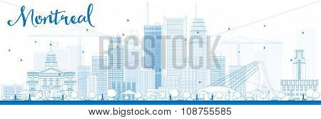 Outline Montreal skyline with blue buildings. Vector illustration. Business travel and tourism concept with modern buildings. Image for presentation, banner, placard and web site.