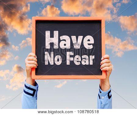 Have No Fear Message On Blackboard