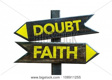 Doubt - Faith signpost isolated on white background