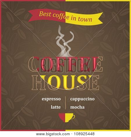 Coffee house poster design with steam and coffee beans pattern.