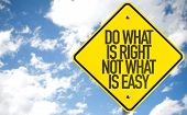 Do What Is What Not What Is Easy sign with sky background poster