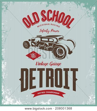 Vintage hot rod vector logo isolated on light background.  Premium quality old sport car logotype t-shirt emblem illustration. Detroit, Michigan street wear superior retro tee print design.