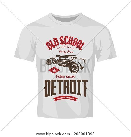 Vintage hot rod vector logo isolated on white t-shirt mock up.  Premium quality old sport car logotype emblem illustration. Detroit, Michigan street wear superior retro tee print design.