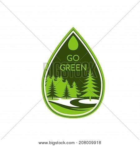 Go green environment and ecology icon. Vector eco friendly and green company label template isolated parkland square, forest trees or garden and woodland for in water drop shape
