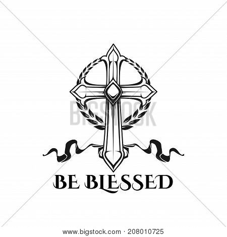 Be blessed icon of catholic or orthodox Easter crucifixion cross ornament and ribbon. Vector design template for religious Easter holiday celebration or church Easter greeting quote