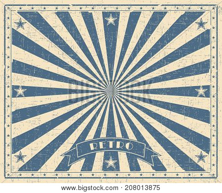 Grunge circus vintage background. Horizontal retro poster. Vector illustration with blue rays