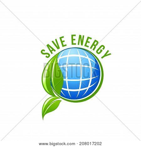 Save Energy and green eco power symbol of solar battery in earth and green leaf for ecology electricity generation and planet conservation concept. Vector isolated icon of natural green energy source
