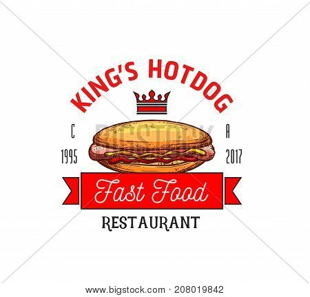 Hot dog fast food icon template for restaurant sign or cinema bistro menu. Vector isolated symbol of fastfood sausage hotdog sandwich in bun with ketchup, mayonnaise and mustard, crown and King ribbon