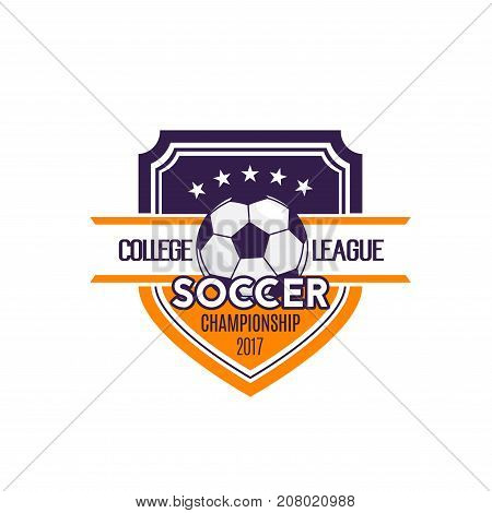 Soccer college league or football team sport club badge icon template. Vector isolated shield symbol of soccer ball and stars for football tournament and championship game contest
