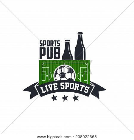 Soccer sports pub or bar icon for football championship live broadcasting. Vector design of soccer ball, team winner cup or beer in glasses and victory celebration ribbon flag on green football field