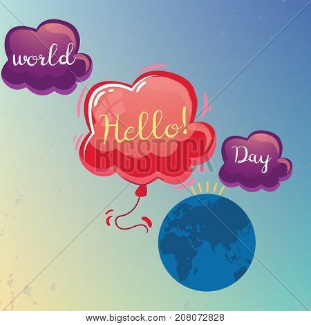 World Hello Day, 21 November. Earth globe with hello clouds conceptual illustration vector.