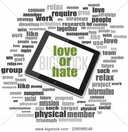 Love Or Hate Text. Social Concept . Tablet Pc. Word Cloud Collage