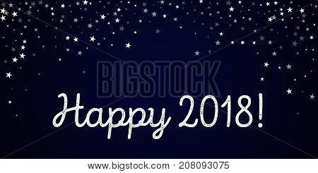 Happy 2018 Greeting Card. Random Falling Stars Background. Random Falling Stars On Deep Blue Backgro