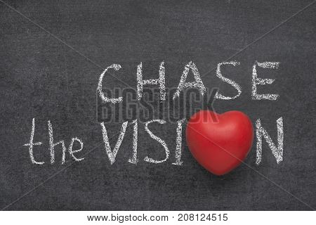 Chase The Vision Heart