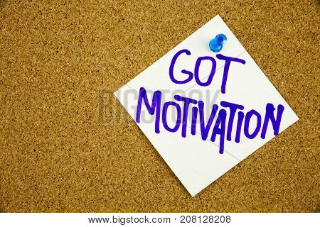 A Yellow Sticky Note Writing, Caption, Inscription Motivational Concept - Got Motivation Question -
