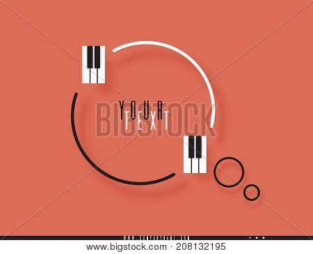 Musical quote in a frame. Creative quotation in the form of piano keys. Speech Bubble. Sign icon. Modern design elements for classical music. Isolated on a orange background. Vector illustration