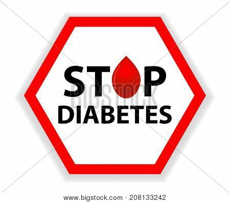 Sign Stop Diabetes with a drop of blood isolated on a white background. Medical hexagonal symbol. Vector illustration.