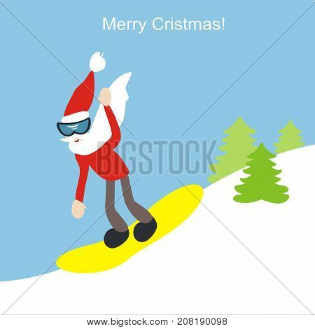 Santa Claus on a snowboard. Happy New Year and Merry Christmas 2018! Greeting card. Vector illustration.