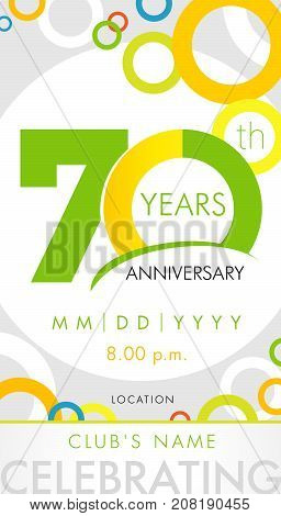 70 years anniversary invitation card, celebration template concept. 70th years anniversary modern design elements with background colored circles. Vector illustration