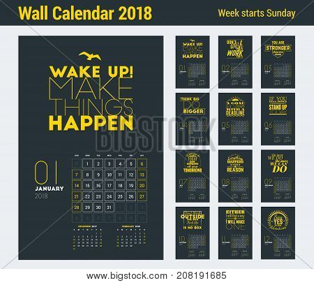 Wall Calendar Template For 2018 Year. Vector Design Print Template With Typographic Motivational Quo
