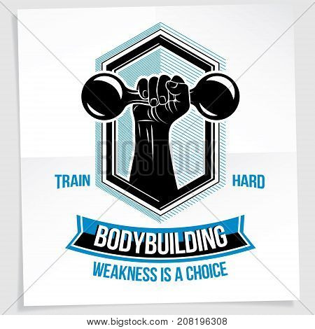 Heavy load power lifting championship vector advertising poster created with strong muscular bodybuilder arm holding dumbbell sport equipment. Weakness is a choice lettering.