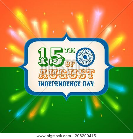 Vector poster for India independence day with fireworks. Banner India independence day.