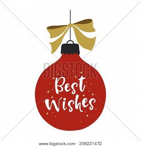 Christmas and Happy New Year vector illustration with hand written lettering Best Wishes. Design element for greeting card, holiday decoration.