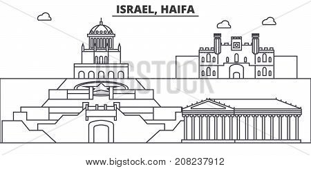 Israel, Haifa architecture line skyline illustration. Linear vector cityscape with famous landmarks, city sights, design icons. Editable strokes