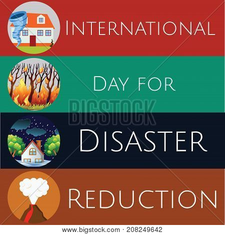 International Day for Disaster Reduction, 13 October. Cyclone, volcano, fire, natural disaster conceptual illustration vector.
