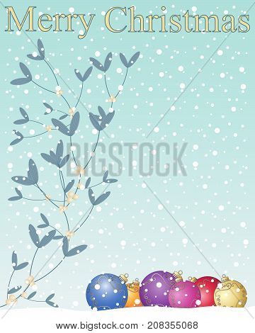 an illustration of a christmas greeting card with mistletoe plant and berries snowflakes and colorful baubles on an ice blue background