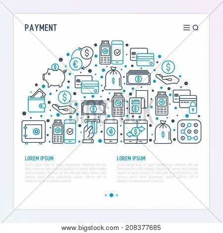 Payment concept in half circle with thin line icons related to credit card, money flow, saving, atm, mobile payment. Vector illustration of banner, web page, print media.