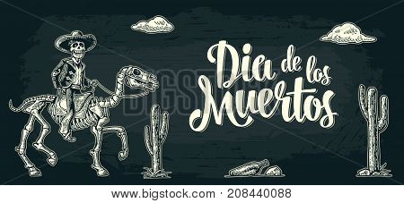 Horizontal poster for Day of the Dead. The rider in the Mexican man national costumes galloping on skeleton horse. Dia de los Muertos lettering. Vintage vector white engraving on dark background