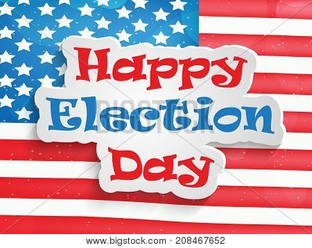 illustration of USA flag background with Happy Election Day text on the occasion of election day